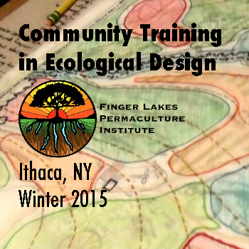 Community Training in Ecological Design: Ithaca (Winter 2015)