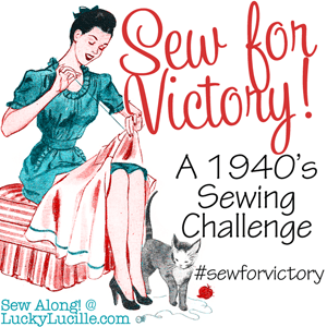 Sew For Victory! A 40s Sewalong