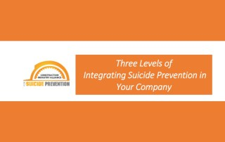 CIASP 3 Levels of Integrating Suicide Prevention in Your Company