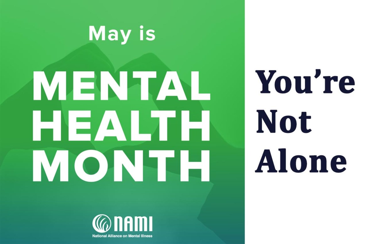 You're Not Alone Blog - Mental Health Month
