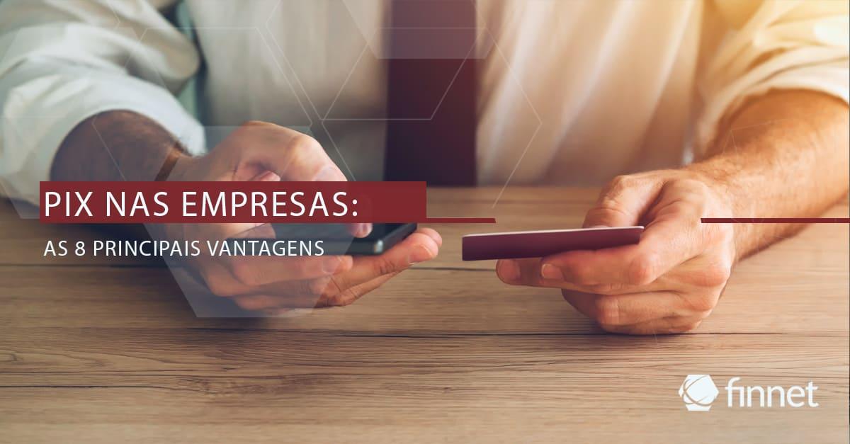 pix-empresas-principais-vantagens