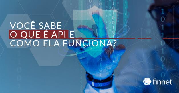 Você sabe o que é API e como ela funciona?
