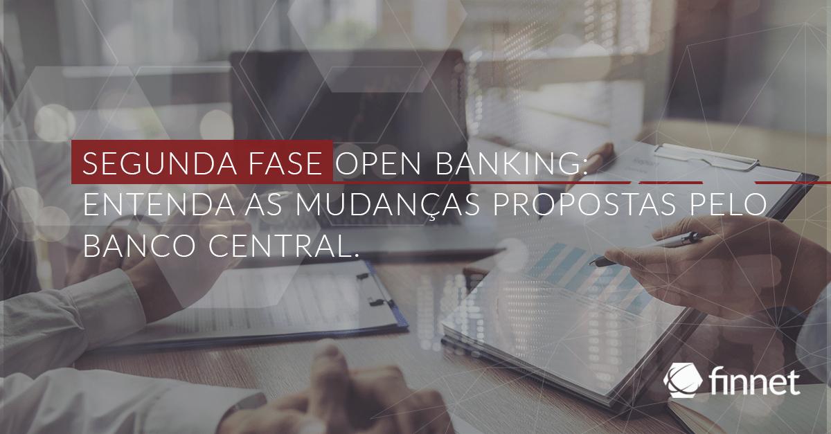 Segunda fase Open Banking
