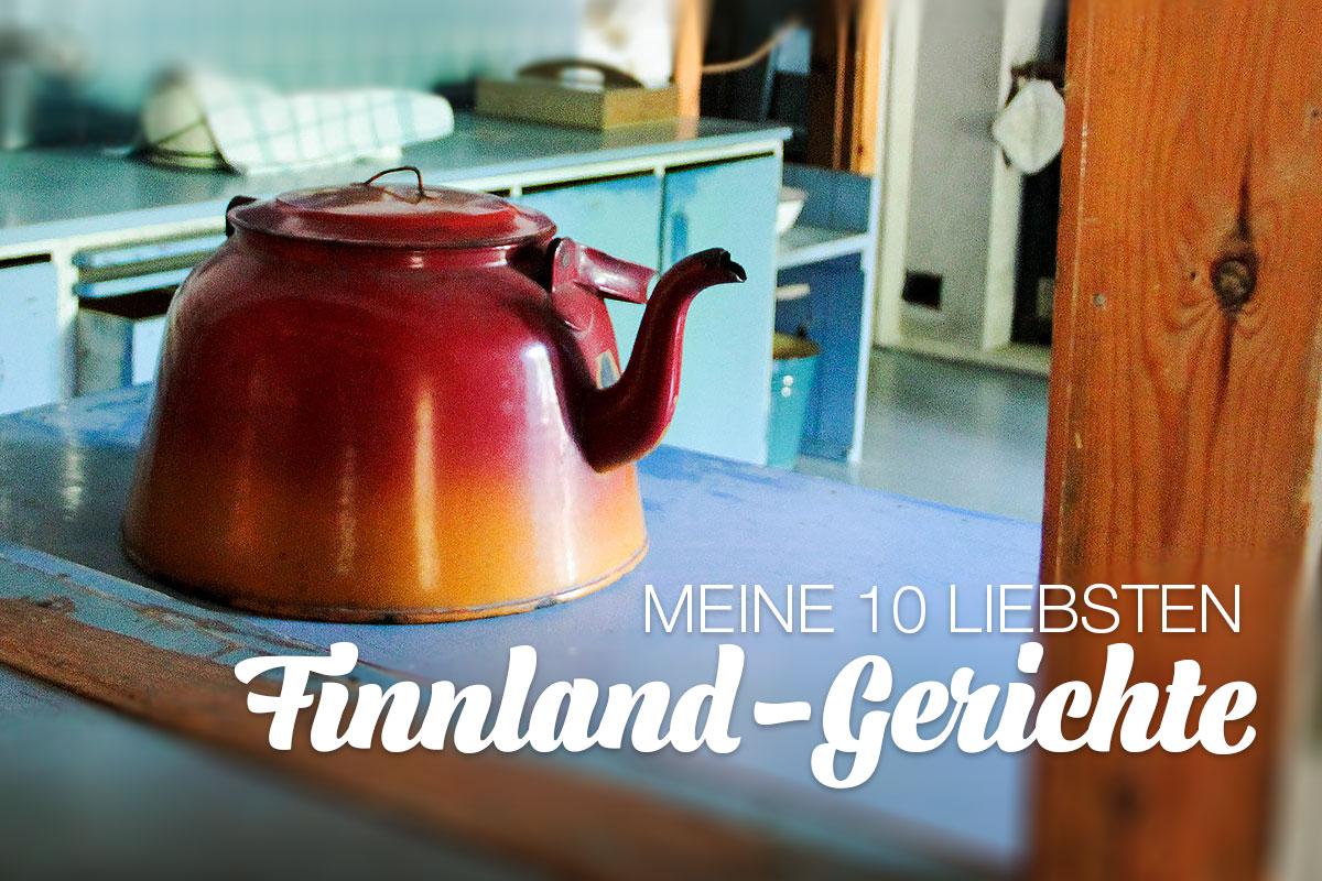 Meine 10 liebsten Finnland-Gerichte