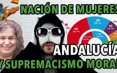 Andalucía y supremacismo moral