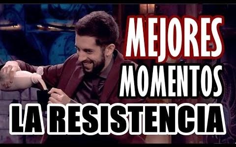 Mejores momentos de La Resistencia