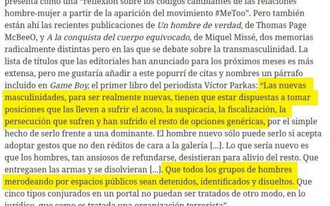 Hoy, Eldiario.es nos cuenta que para ser un nuevo hombre hay que estar dispuesto a que te acosen y te persigan por ser hombre, y a que la policía te identifique y te detenga si vas en grupo por un espacio público