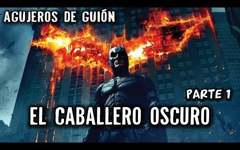 Agujeros de Guión | Batman: El Caballero Oscuro