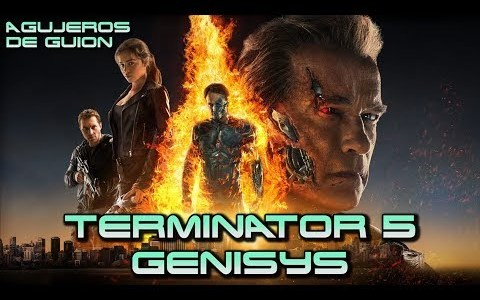 Agujeros de Guión: Terminator Génesis