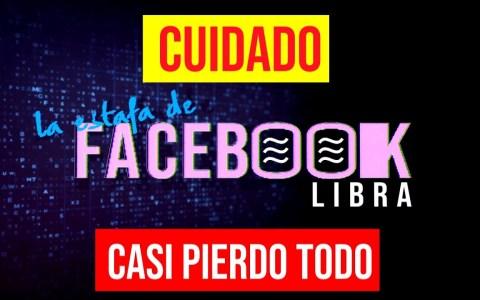 La estafa de la preventa de la nueva criptomoneda de Facebook: Facebook Libra
