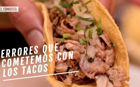 Errores que cometemos los españoles cuando hacemos tacos