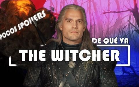 Fácil Nejo te cuenta de que va The Witcher