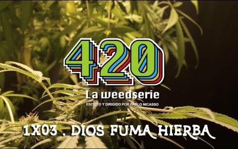 Dios fuma hierba