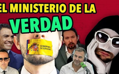 Censura y manipulación: Hacia el Ministerio de la verdad