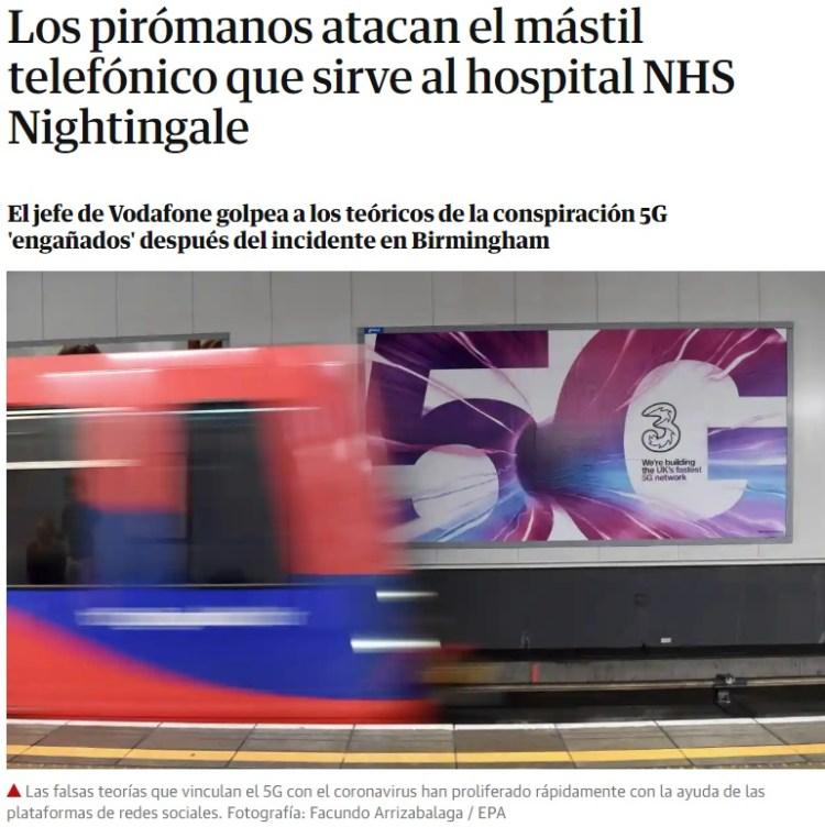 La gente sigue quemando mástiles de 5G en Reino Unido porque creen que es causa o al menos agrava la situación del virus