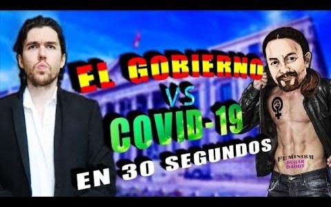 Gobierno de España ante la crisis del virus, en 30 segundos