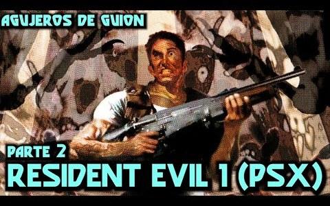 Agujeros en Videojuegos: Resident Evil 1 (Parte 2)