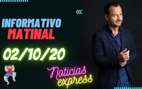 Informativo Matinal Viernes 02/10/2020