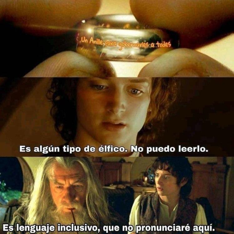 No sucumbas al poder del anille... OH!