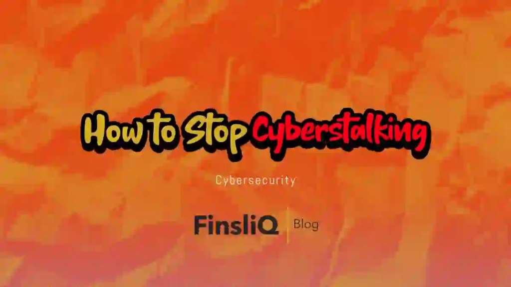 How to Stop Cyberstalking