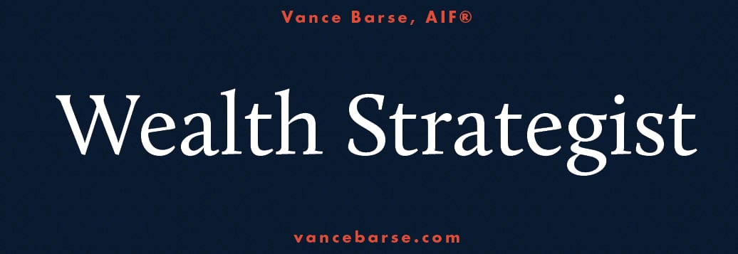 Vance Barse Wealth Strategist