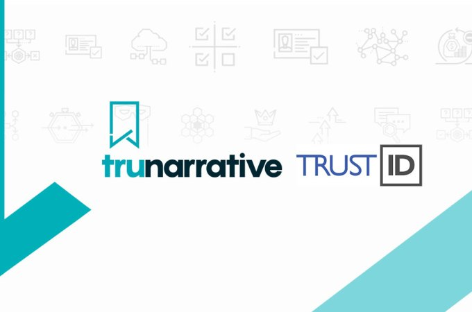 Identity Document Experts TrustID and Financial crime platform TruNarrative join forces