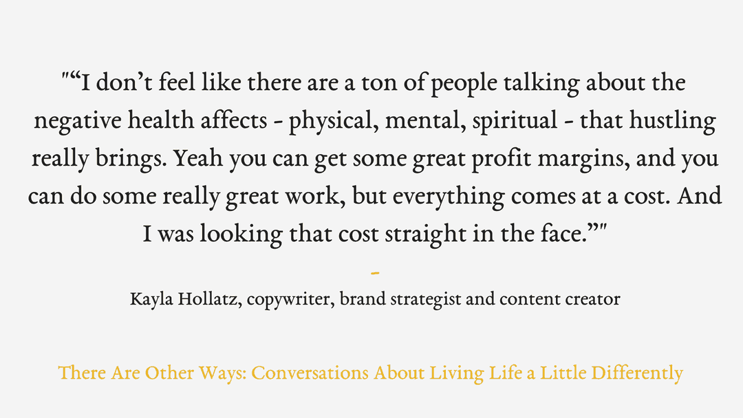 Episode Twelve: Kayla Hollatz on shifting goals and the value of copywriting