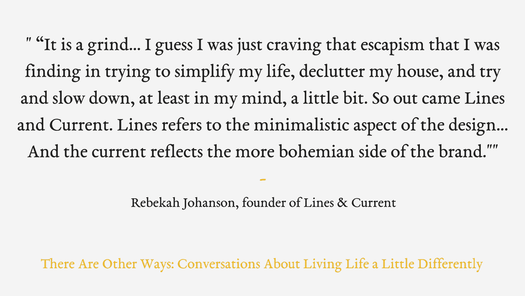 Episode Fourteen: Rebekah Johanson from the minimalist jewellery and lifestyle brand, Lines & Current