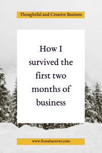 How I survived the first two months of business: creative business | soulful business | creative entrepreneur | small business | thoughtful and creative business