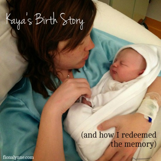 On Kaya's birth. (And how I learned to redeem a memory)