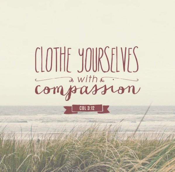 clothe yourselves with compassion