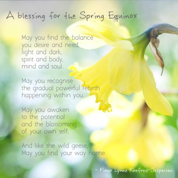 Spring Equinox Blessing - Fiona Lynne Koefoed-Jespersen