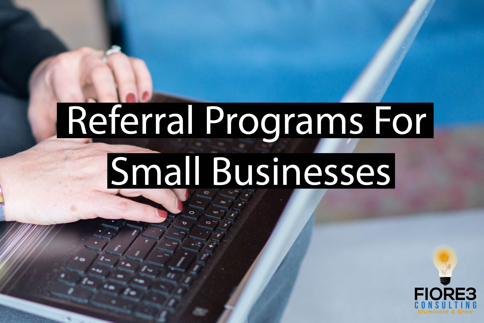 Referral Programs For Small Businesses