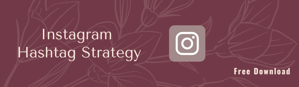 Instagram Hashtag Strategy Freebie