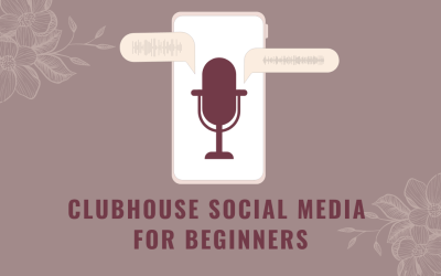 Clubhouse Social Media for Beginners