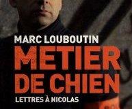 Métier de chien de Marc Louboutin