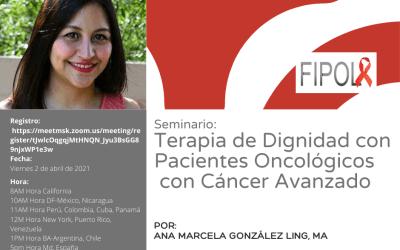 Seminario FIPOL: Terapia de Dignidad con Pacientes Oncológicos con Cáncer Avanzado