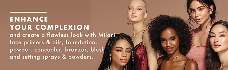 Milani face products, enhance complexion