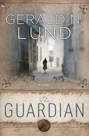 Book Review and Blog Tour: The Guardian 2 by Gerald N. Lund