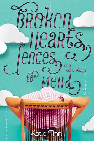 ARC Review: Broken Hearts, Fences, and Other Things to Mend