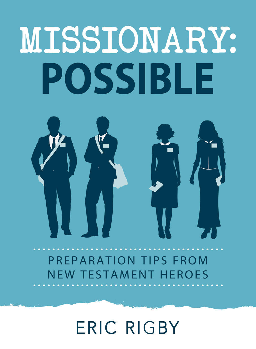Missionary Possible by Eric Rigby~ Blog Tour