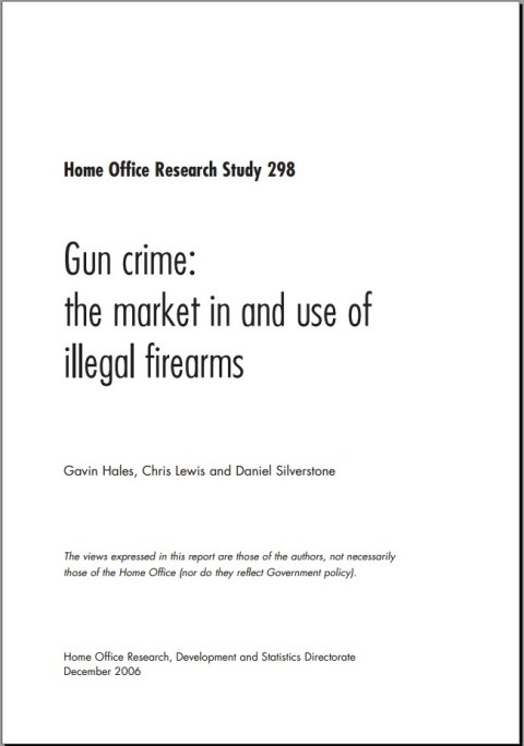 Home Office Research Study 298, Gun Crime: The Market In and Use of Illegal Firearms