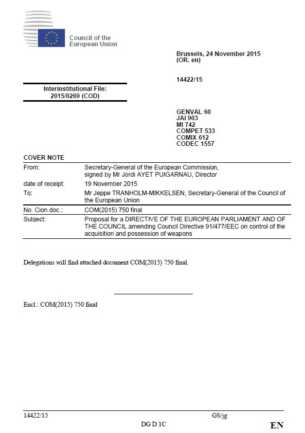 Proposal for a DIRECTIVE OF THE EUROPEAN PARLIAMENT AND OF THE COUNCIL amending Council Directive 91/477/EEC on control of the acquisition and possession of weapons