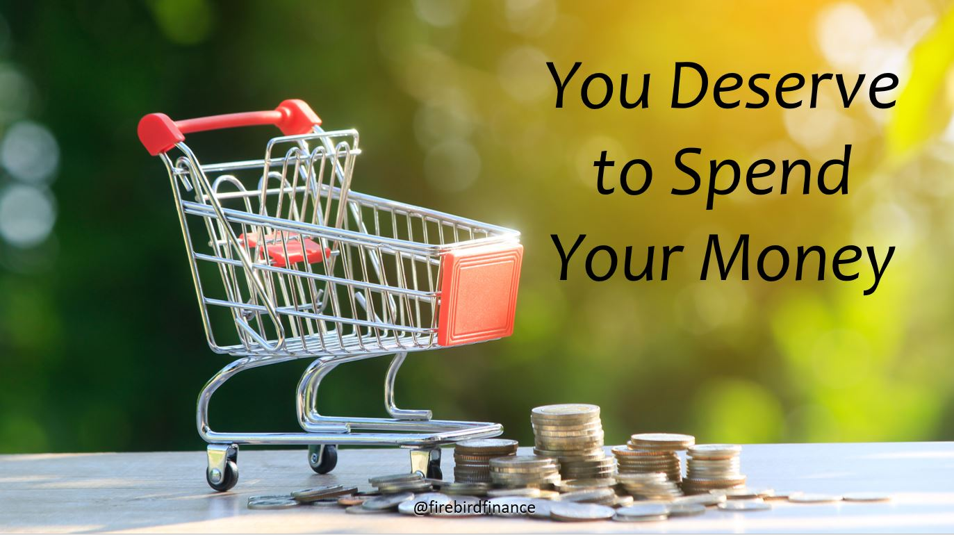 You Deserve to Spend your money