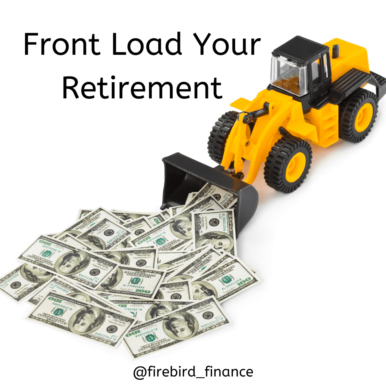 Front Load Your Retirement