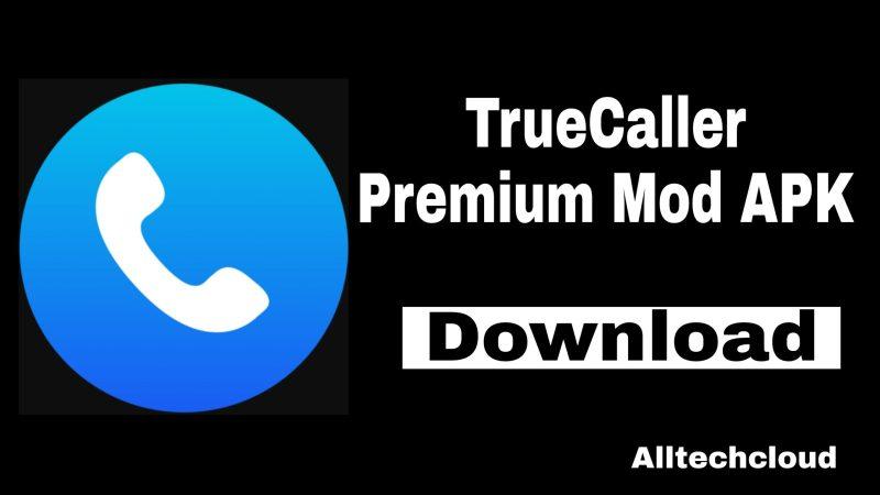 Truecaller Premium Cracked APK 12.10.0 [Latest Version] 2021