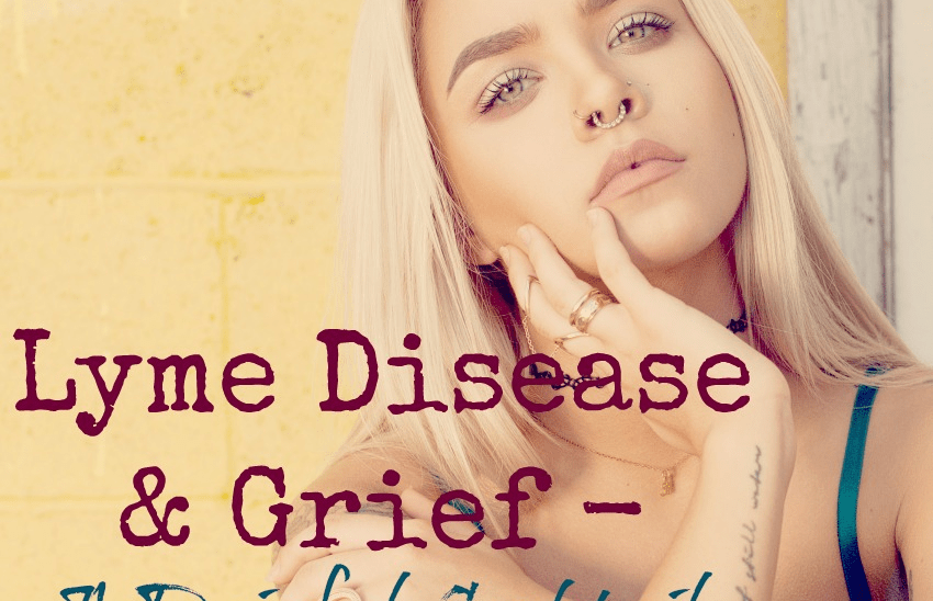 Lyme and Grief make for a painful cocktail