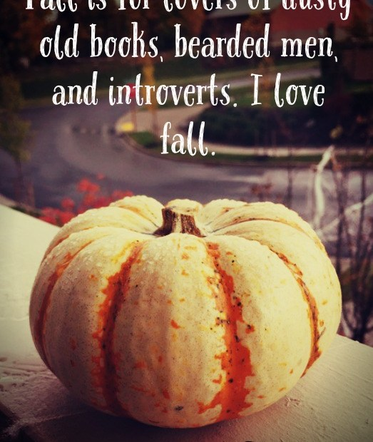 Fall is for introverts