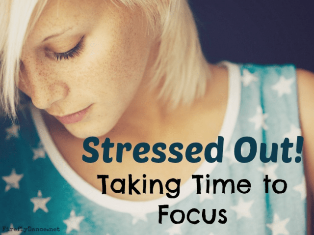 Stressed Out - Take time to focus on what you what or where you are going.