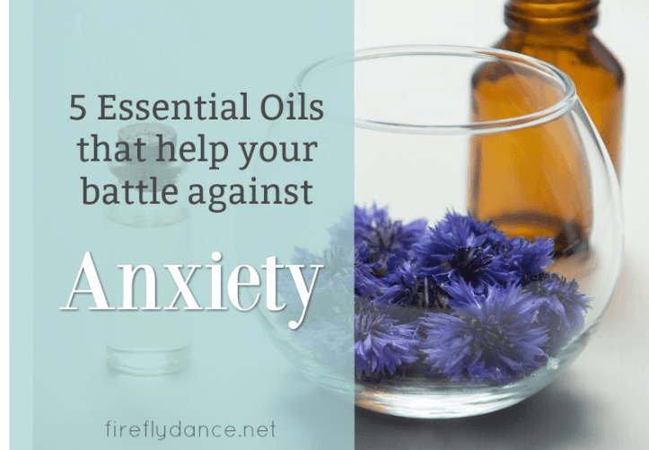 five essential oils for anxiety
